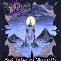 Dark Palace Of Waterfalls