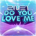 Do You Love Me (Digital Single)