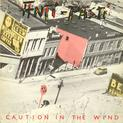 Caution in the Wind / Last Train To Nowhere / Blind Faith