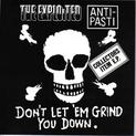 Don't Let 'em Grind You Down - Split With THE EXPLOITED