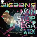 Big Bang Non Stop Mega MIX