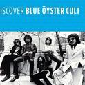 Discover Blue Öyster Cult