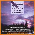 Písničky z Balady pro banditu (Miroslav Donutil, Iva Bittová...)