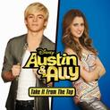Austin & Ally: Take It from the Top