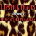 Lipstick Traces - A Secret History Of