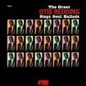 The Great Otis Redding Sings Soul Ballads