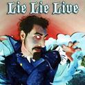 Lie Lie Live (EPs)