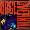 Strange, I...