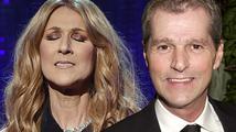 Bratr Céline Dion zemřel na stejnou nemoc, která zabila jejího muže