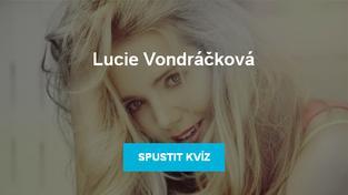 Kvíz Lucie Vondráčková