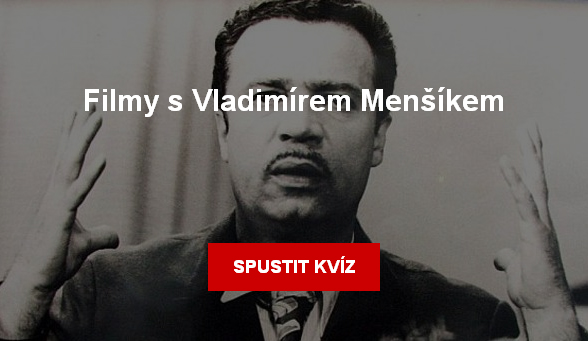 Kvíz: Vladimír Menšík