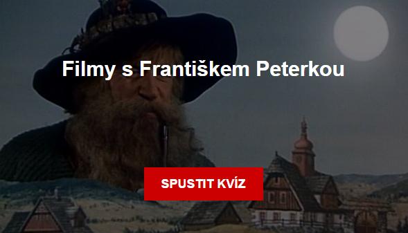 Kvíz: Filmy s Františkem Peterkou