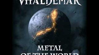 04. Metal Of The World - VHÄLDEMAR