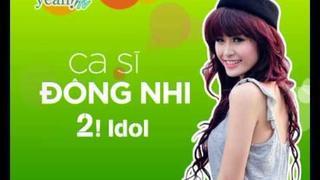 2! Idol Hoài Linh, Đông Nhi & Khởi My - Coming soon