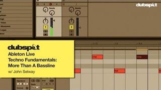 Ableton Live Operator Tutorial: Techno Fundamentals Pt 1 - More Than A Bassline w/ John Selway