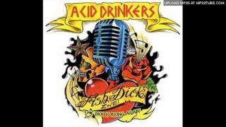 Acid Drinkers - Bring It On Home