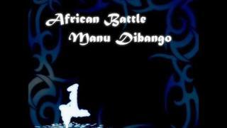 """African Battle"" by Manu Dibango"