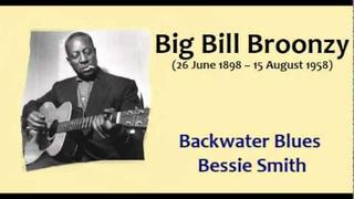 Big Bill Broonzy - Backwater Blues Bessie Smith.wmv
