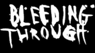 Bleeding Through - Love Lost In A Hail of Gunfire