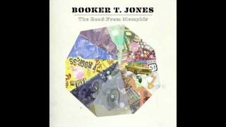 Booker T. Jones - The Bronx feat Lou Reed