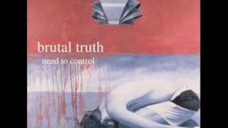 Brutal Truth- Mainliner