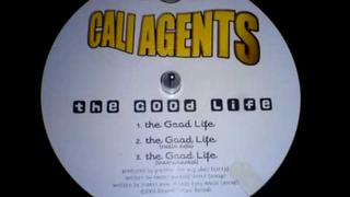 Cali Agents - The Good Life (Instrumental) (2000) [HQ]