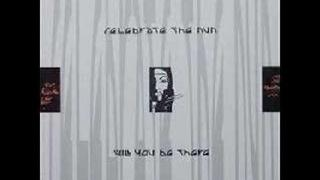 Celebrate the Nun - Will you be there (Extended Mix)