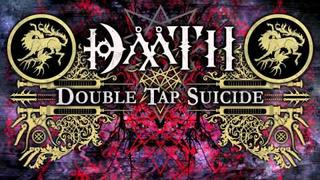 DAATH - Double Tap Suicide