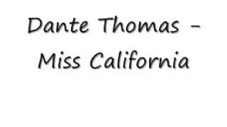 Dante Thomas - Miss California