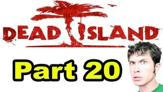 Dead Island - MOLOTOV COCKTAILS - Part 20