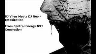 DJ Virus Meets DJ Neo - Intoxication