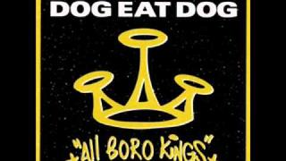 Dog eat dog - Who's The King