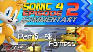 """Episode 2: Part 5 """"They Call Me Sonic"""""""