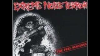 Extreme Noise Terror - Peel Sessions