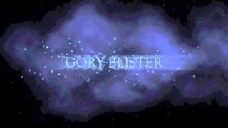 """GORY BLISTER Trailer """"Earthsick"""" new album"""