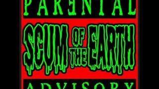 I Am The Scum - Scum Of The Earth