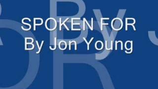 Jon Young- Spoken For w/ lyrics