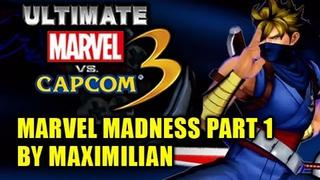 MARVEL MADNESS! Part 1 - Ultimate Marvel vs Capcom 3 Gameplay by Maximilian