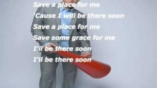 Matthew West - Save A Place For Me (Slideshow With Lyrics)