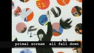 Primal Scream - All Fall Down