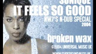 "Sonique ""Feels So Good"" (NW7's N-Dub Special) Dark 2-Step / Underground Garage / DJ $ki"