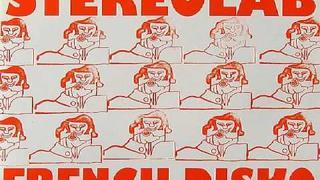 Stereolab-French Disko
