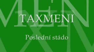 Taxmeni - Poslední stádo