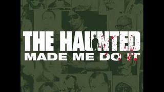The haunted - bury your dead