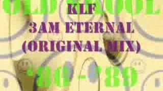 The KLF - 3am Eternal (Pure Trance Original) (stereo)