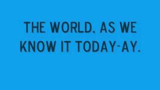 The Naked Brothers Band - The World - Lyrics On Screen HQ