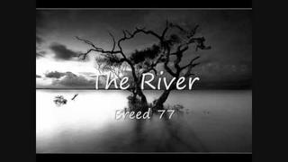 The River - Breed 77- Lyrics