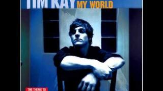 Tim Kay-My world