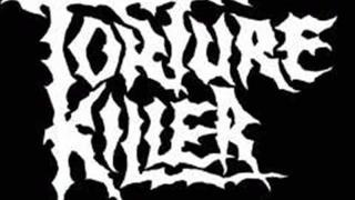 Torture Killer - Multiple Counts Of Murder