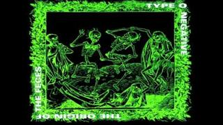 Type O Negative - I Know You're Fucking Someone Else